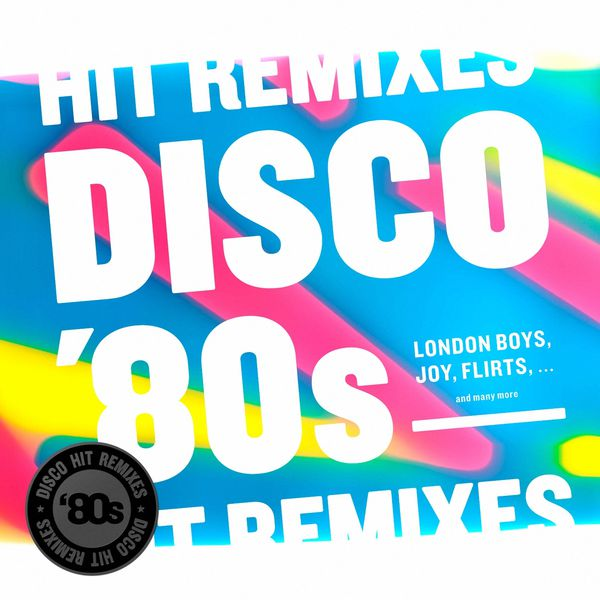 Disco 80's Hit Remixes (2013) [Multi]