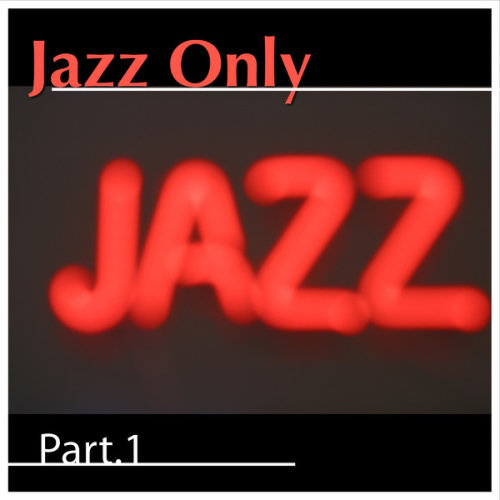 Jazz Only Part.1 (2013) [Multi]