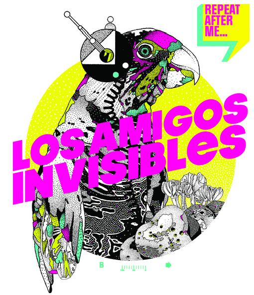 Los Amigos Invisibles - Repeat After Me (2013)