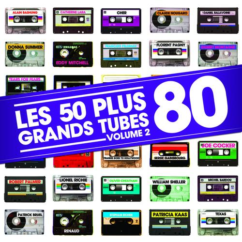 Les 50 Plus Grands Tubes 80 Volume 2 (2013) [Multi]