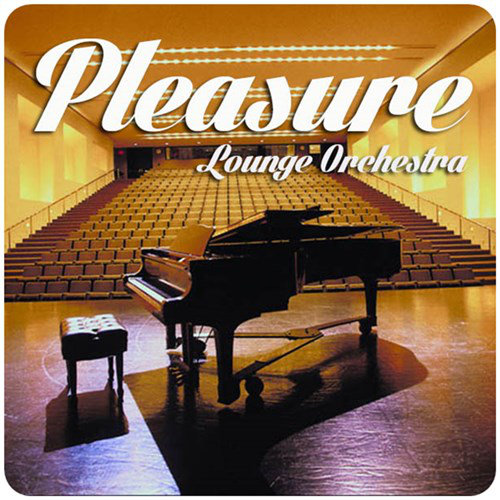Pleasure Lounge Orchestra (2013) [Multi]