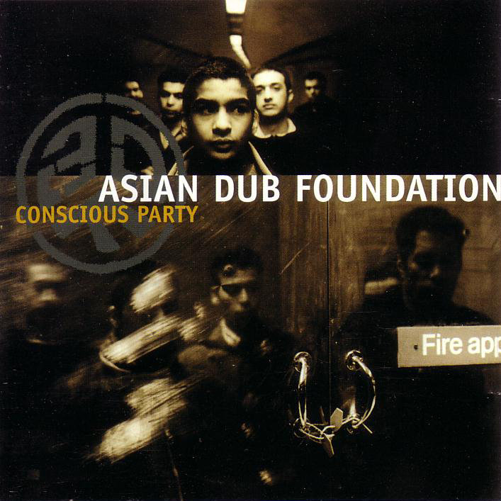 Asian Dub Foundation - Conscious Party [Multi]