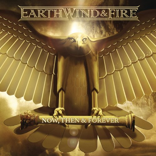 Earth, Wind & Fire - Now, Then & Forever (2013) [Multi]