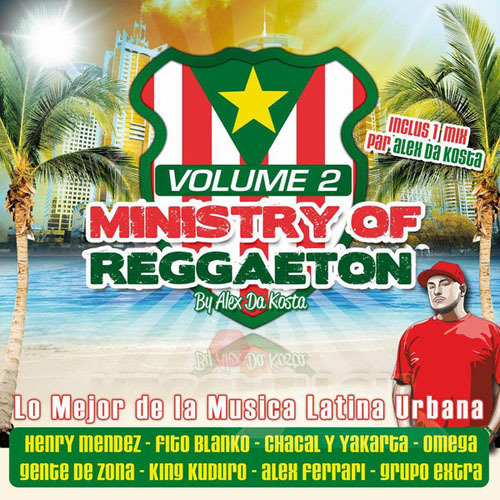 Ministry Of Reggaeton Vol.2 (2013) [Multi]