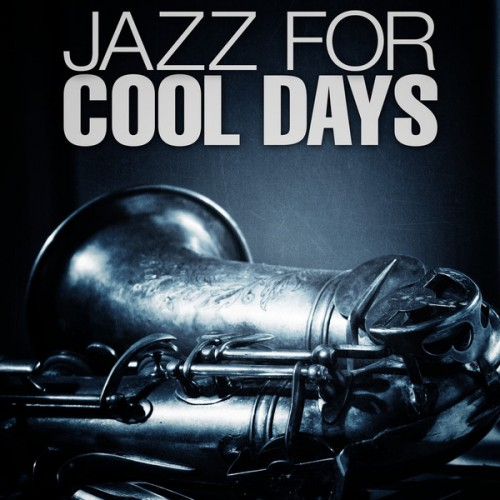 Jazz For Cool Days (2013) [Multi]