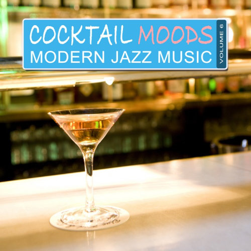 Cocktail Moods Vol 6 Modern Jazz Music (2013) [Multi]