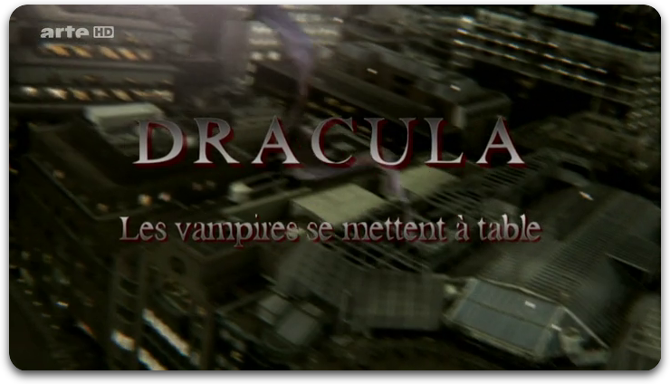 [MULTI] Dracula Les Vampires Se Mettent À Table  [FRENCH] [HDTV]