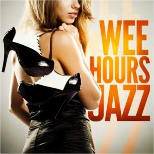 Wee Hours Jazz (2013) [Multi]