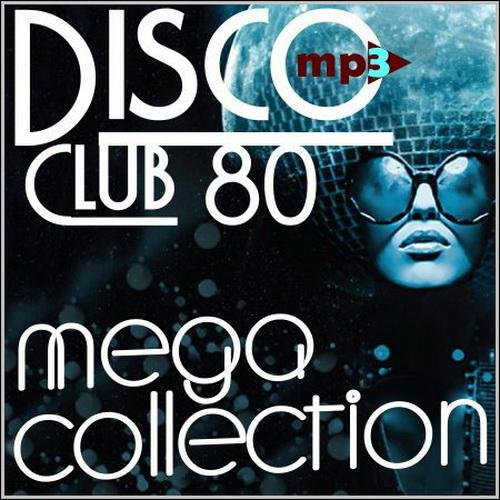 Disco Club 80 - Mega Collection (2013)