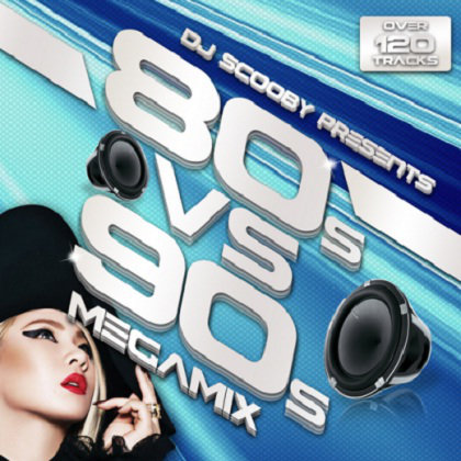 80s vs 90s Megamix (Mixed by DJ Scooby) (2013) [Multi]