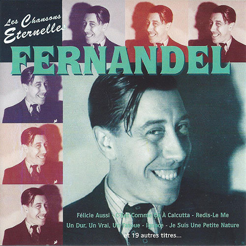 Fernandel - Chansons Eternelles (Flac) [Multi]