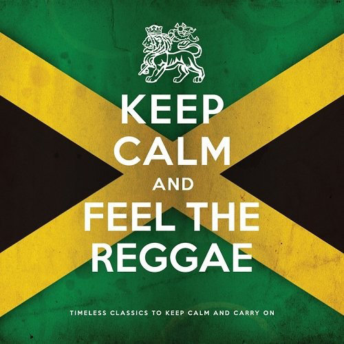 Keep Calm and Feel The Reggae (2013) [Multi]