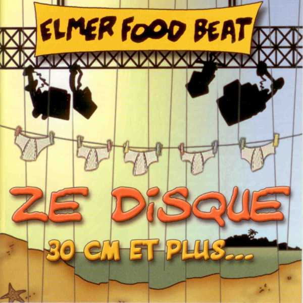 Elmer Food Beat - Ze Disque 30 cm Et Plus... [Multi]