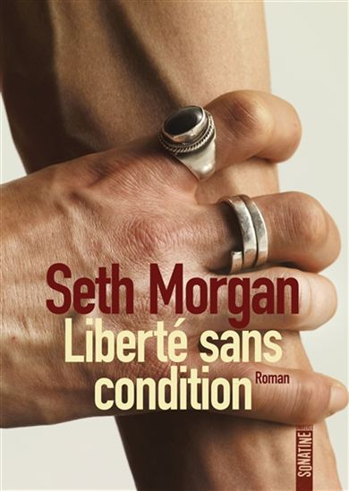 Telecharger Seth Morgan - Liberté sans condition [Epub]